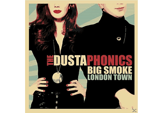 Dustaphonics - Big Smoke London Town - (Vinyl)