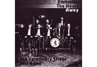 The Veterinary Street Jazz Band - Dreaming The Hours Away - (CD)
