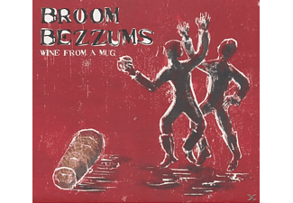 Broom Bezzums - Wine From A Mug - (CD)