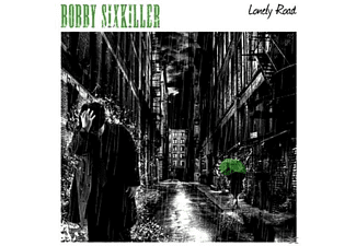 Bobby Sixkiller - Lonely Road - (CD)