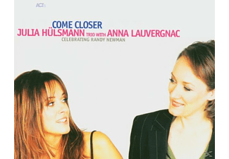 Julia Trio & Anna Lauverg Hulsmann, Hülsmann, Julia / Lauvergnac, Anna - Come Closer [CD]