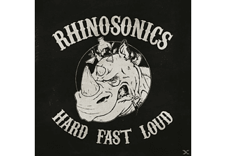 Rhinosonics - Hard, Fast, Loud [Vinyl]