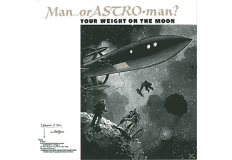 Man Or Astroman? - Your Weight On The Moon - (CD)