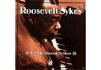 Roosevelt Sykes - Feel Like Blowing My Horn - (CD)