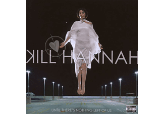 Kill Hannah - Until There's Nothing Left Of Us [CD]