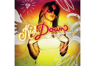 Kid Down - I Want My Girlfriend Rich - (CD)