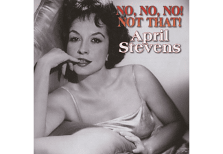 April Stevens - No, No, No, Not Now! [CD]
