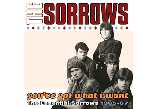 The Sorrows - You've Got What I Want-The Essential.... - (CD)