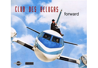 Club Des Belugas - Forward [CD]