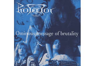 Protector - Ominous Message Of Brutality - (CD)
