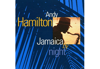 Andy Hamilton - Jamaica By Night - (CD)