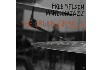 Free Nelson Mandoomjazz - The Organ Grinder [CD]