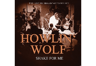 Howlin' Wolf - Shake For Me/Radio Broadcast 1975 [CD]
