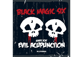 Black Magic Six - Gives You Evil Acupunction - (CD)
