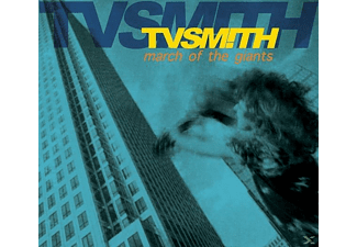 T.V. Smith - March Of The Giants (2012 Re-Master - (CD)
