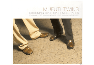 Mufuti Twins - Crooning Over Sperrmüll Tapes [CD]