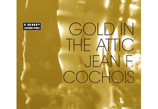 Jean F. Cochois - Gold In The Attic - (CD)