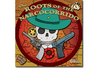 VARIOUS - THE ROOTS OF THE NARCOCORRIDO [CD]