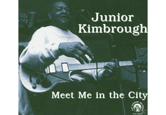 Junior Kimbrough - Meet Me In The City - (CD)