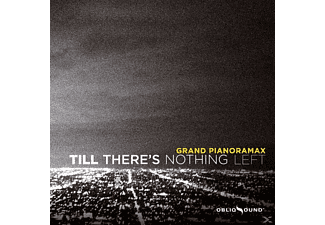 Grand Pianoramax - Till There's Nothing Left - (CD)