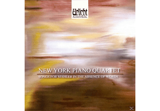 New York Piano Quartet - Songs for Mahler in the Absence of Words - (CD)