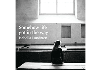 Isabella Lundgren - Somehow life got in the way - (CD)