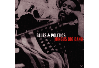 Mingus Big B - BLUES AND POLITICS [CD]