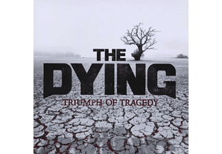The Dying - Triumph Of Tragedy - (CD)