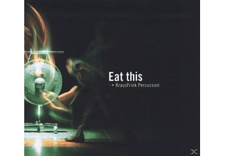 Krausfrink Percussion - Eat this - (CD)