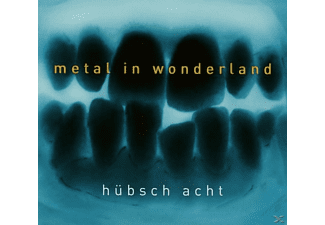 Huebsch Acht - Metal In Wonderland - (CD)