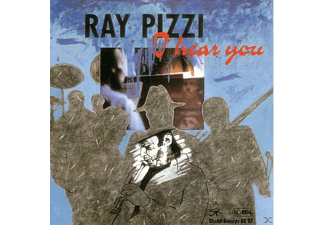 Ray Pizzi - I Hear You - (CD)