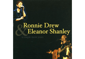 Drew, Ronnie & Shanley, Eleanor - A Couple More Years - (CD)