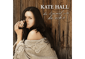 Kate Hall - Himmel Um Die Ecke - (CD EXTRA/Enhanced)
