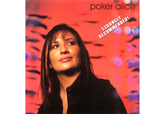 Poker Alice - Strongly Recommended - (CD)