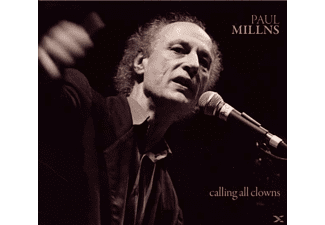 Paul Millns - Calling All Clowns - (CD)