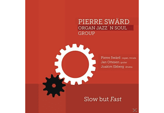 Swärd,Pierre/Ottesen,Jan/Ekberg,J. - Slow but Fast - (CD)