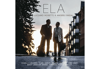 Mosetti,Luciano/Färdal,Anders - ELA-With Friends - (CD)
