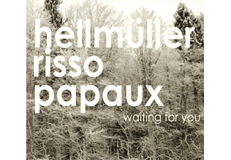 Hellmueller Franz, Stefano Risso, Marcel Papaux - Waiting For You - (CD)