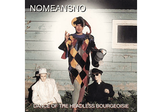 Nomeansno - Dance Of The Headless Bourgeoisie - (Vinyl)