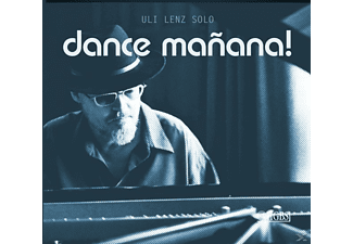 Lenz Uli - Dance Manana! [CD]