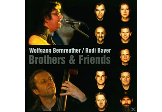 Rudi Bayer, Bernreuther Wolfgang - Brothers & Friends - (CD)