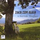 Ziach-zupf-blosn - A Boarische Tanzlmusi [CD]