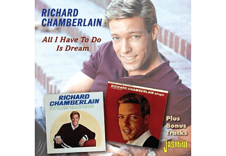 Richard Chamberlain - All I Have To Do Is Dream [CD]
