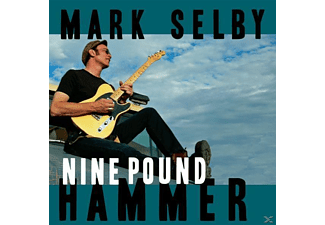 Mark Selby - Nine Pound Hammer - (CD)