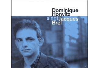 Dominique Horwitz - Singt Jacques Brel - (CD)
