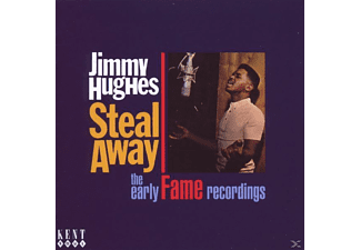 Jimmy Hughes - Steal Away-The Early Fame Recordings - (CD)