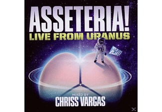Chriss Mixed By Vargas - Asseteria!: Live From Uranus - (CD)