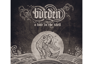Burden - A Hole In The Shell - (CD)