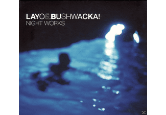 Bushwacka! - Night Works - (CD)