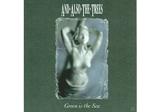 And Also The Trees - Green Is The Sea - (CD)